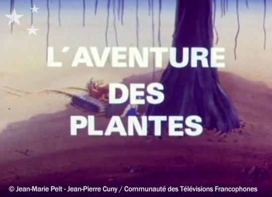 L'aventure des plantes